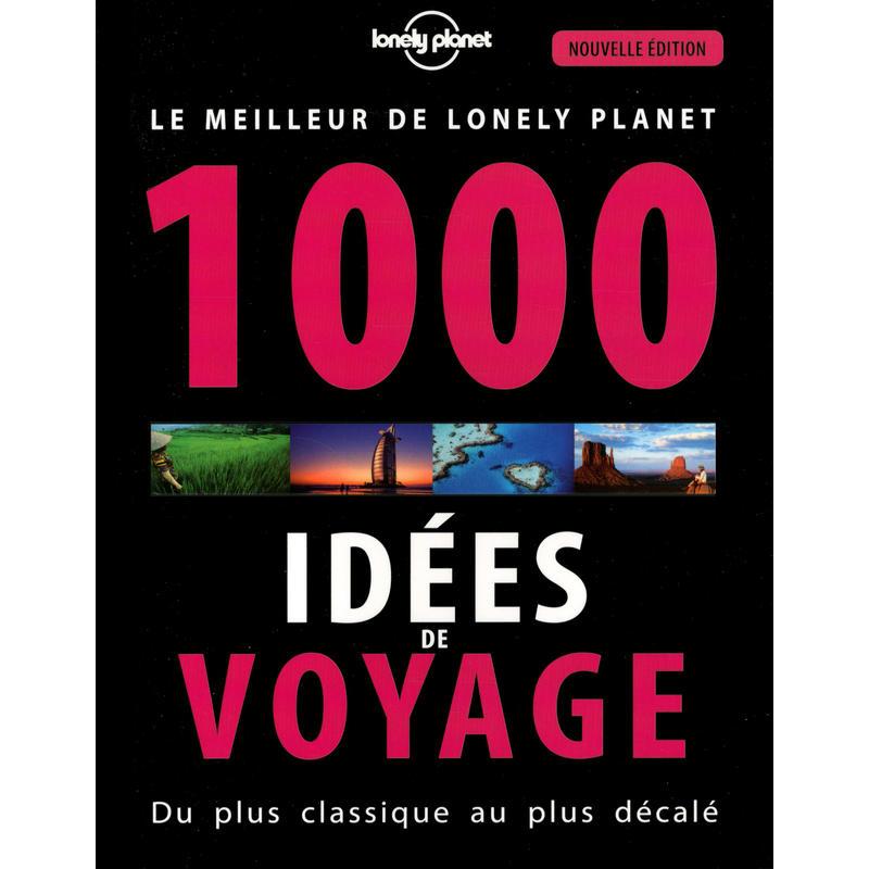 1000 Idées de Voyage 4e