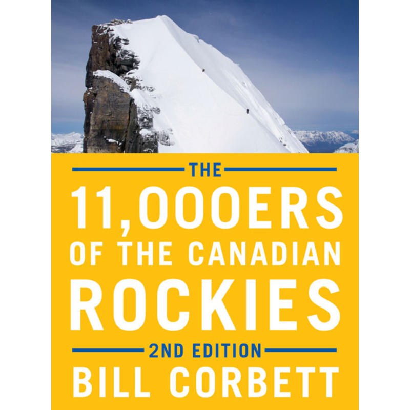 The 11,000ers Of The Canadian Rockies 2e édition