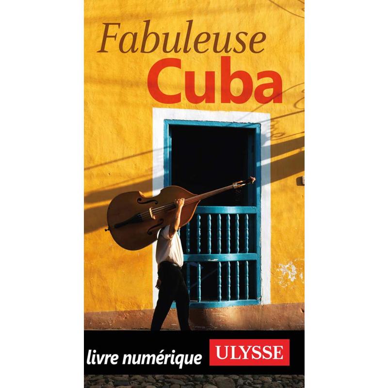 Ulysses Fabuleuse Cuba
