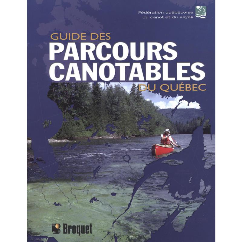 Guide des Parcours Canotable du Quebec