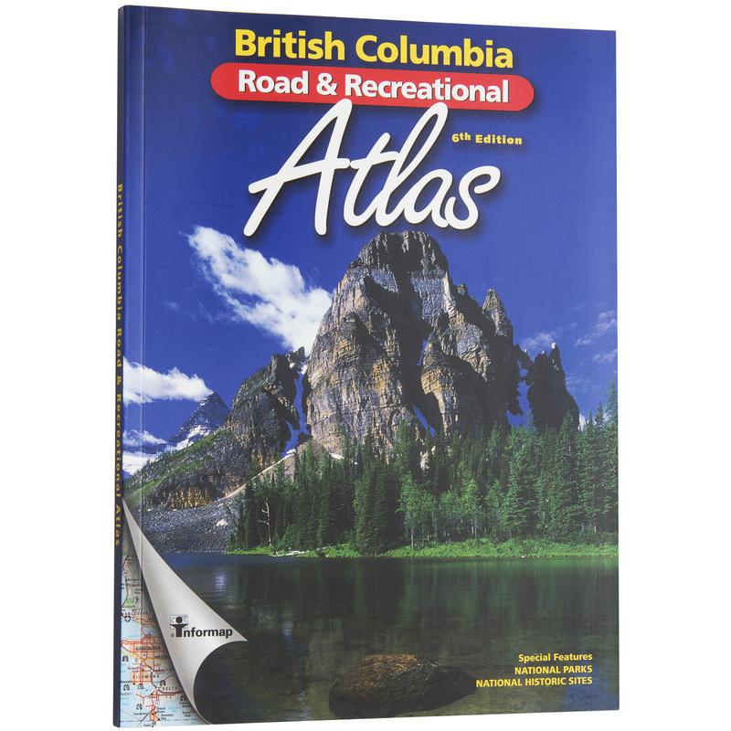 British Columbia Road& Recreational Atlas 6th Ed