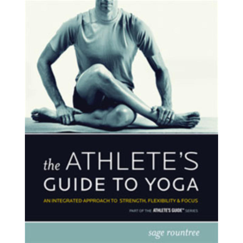The Athletes Guide To Yoga