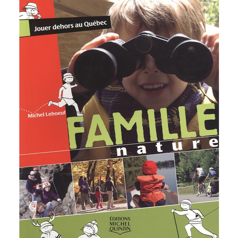 Famille Nature - Jouer Dehors au Quebec