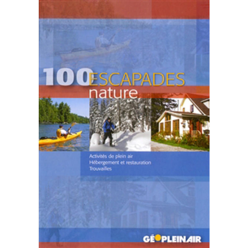 100 Escapades Nature