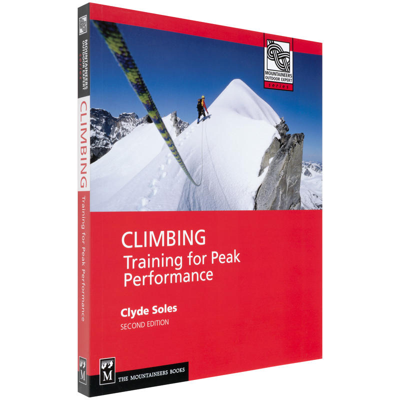 Climbing: Training for Peak Performance 2nd Ed.