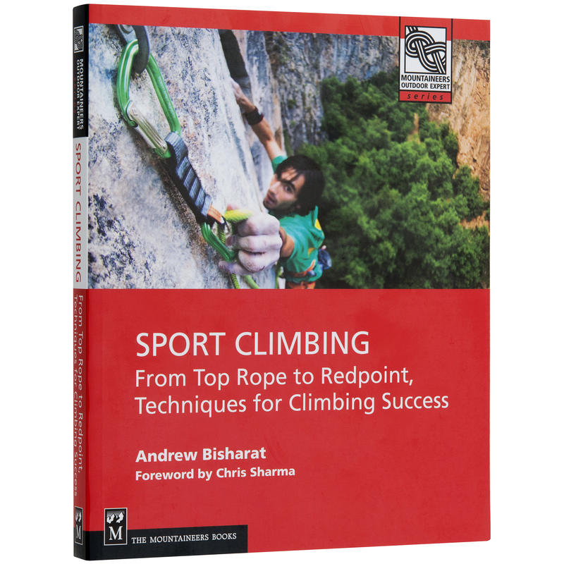 Sport Climbing: Top Rope to Redpoint