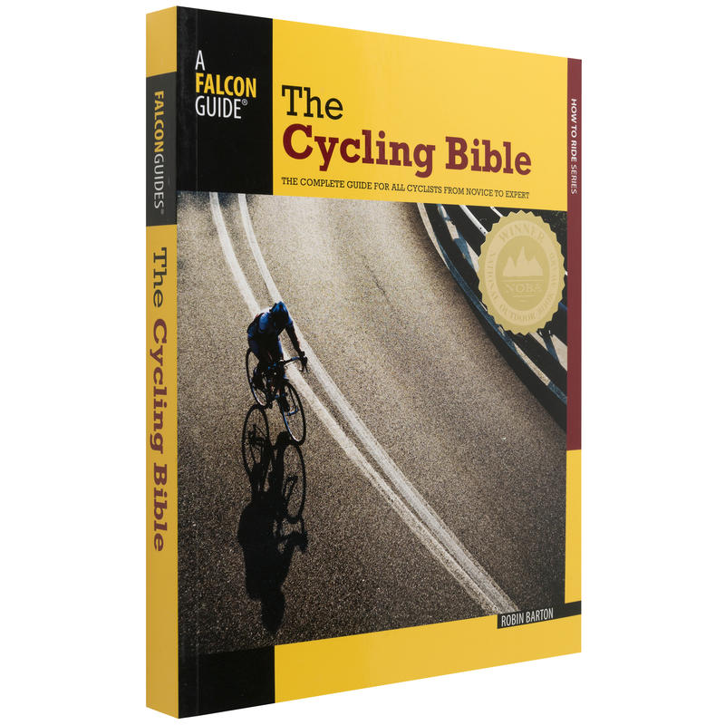 The Cycling Bible: Complete Guide for all Cyclists