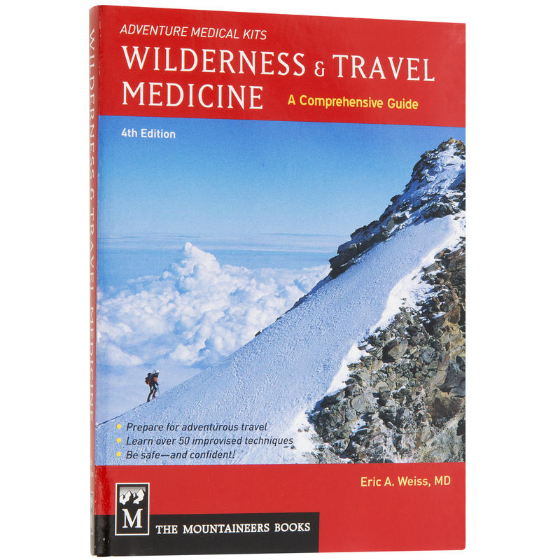 Wilderness& Travel Medicine 4e édition