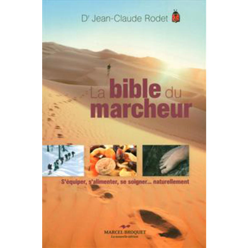 Bible du Marcheur
