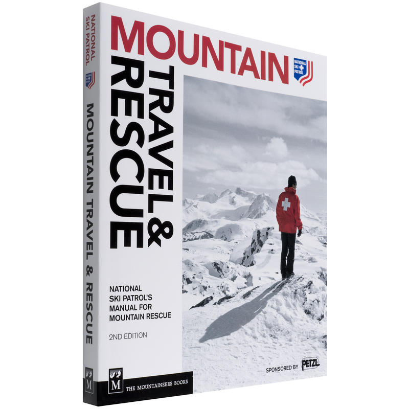 Mountain Travel& Rescue 2nd Edition