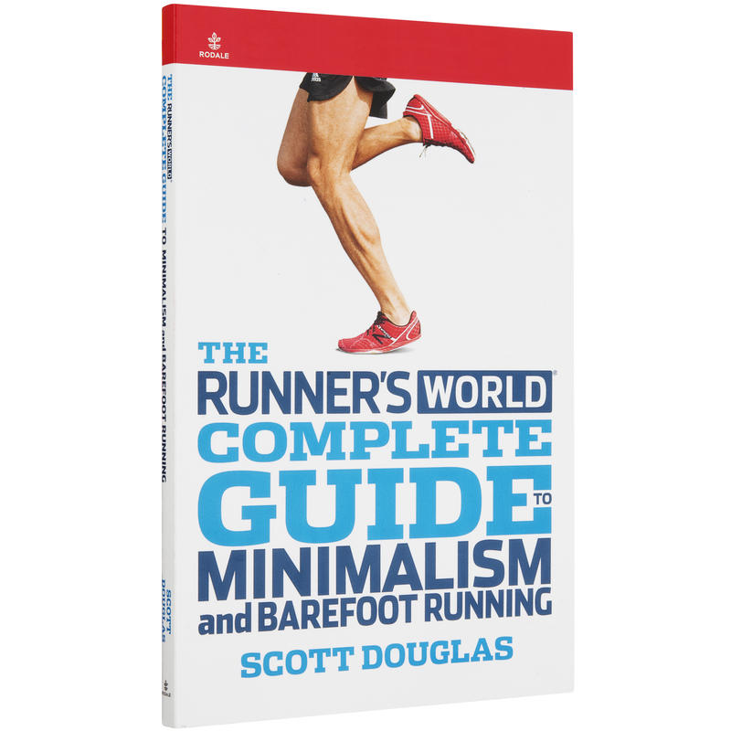 Complete Guide to Minimalism and Barefoot Running