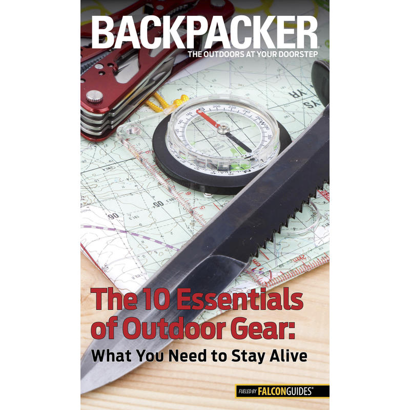 The 10 Essentials of Outdoor Gear