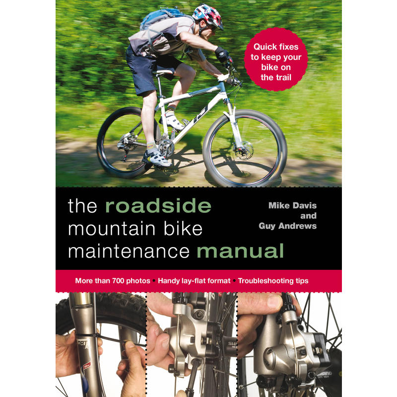 The Roadside Mountain Bike Maintenance Manual