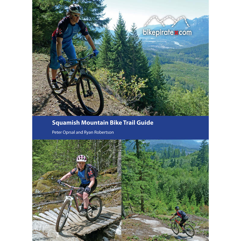 Squamish Mountain Bike Trail Guide