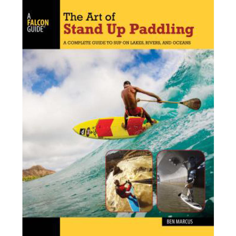 The Art of Stand Up Paddling 2nd Edition