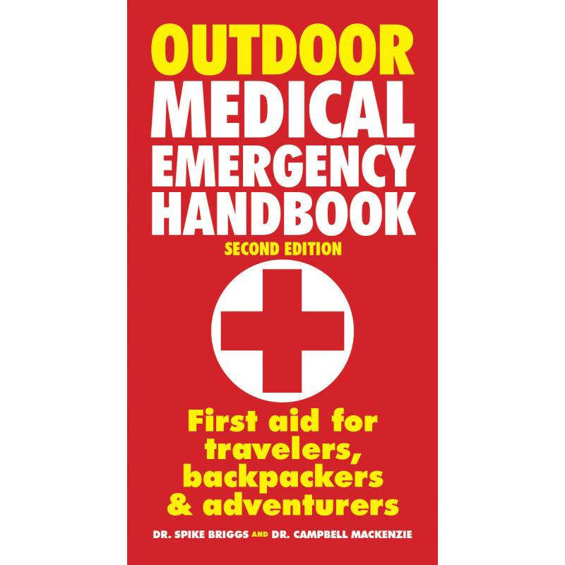 Outdoor Medical Emergency Handbook 2e édition