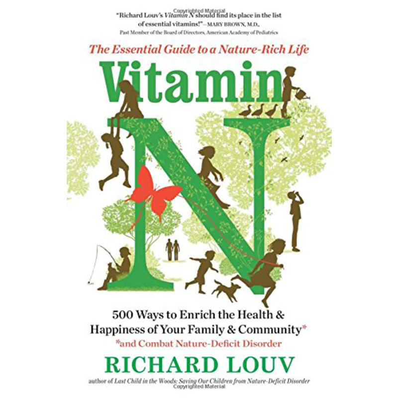 VitaminN:The Essential Guide To A Nature-Rich Life