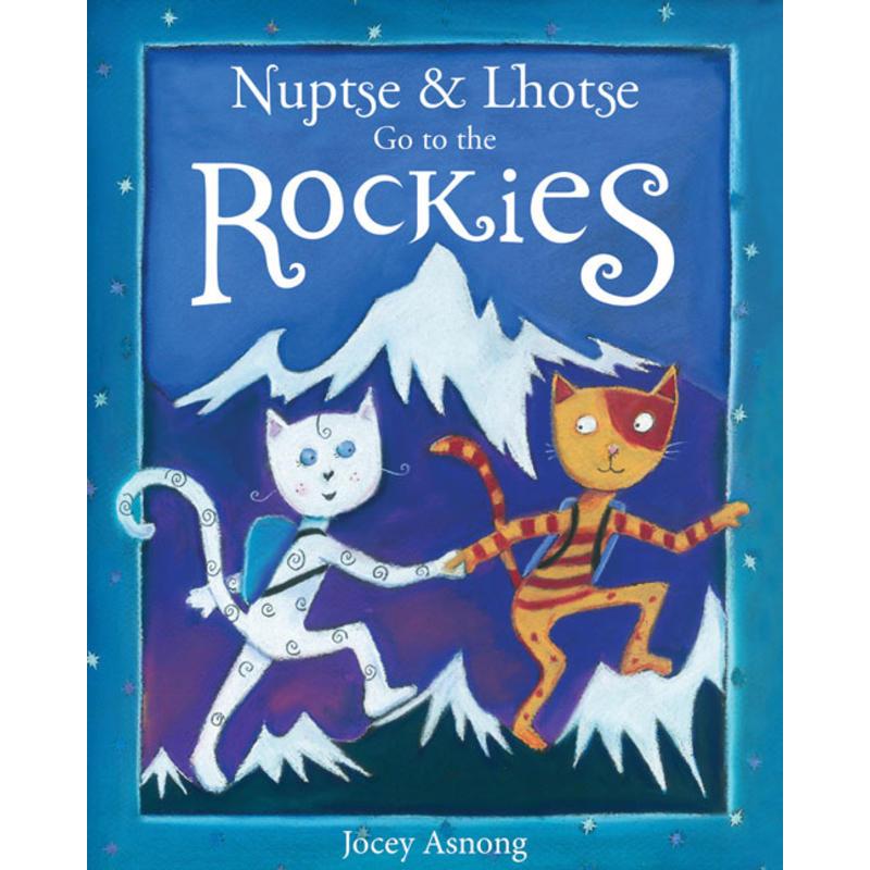 Nuptse& Lhotse Go To The Rockies