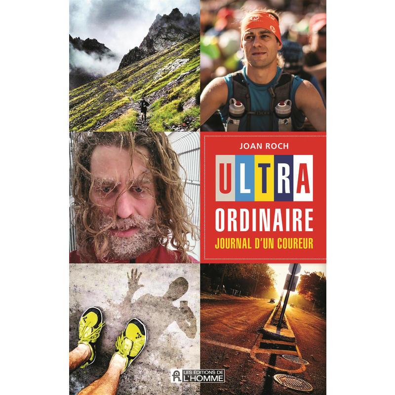 Ultra ordinaire : Journal d
