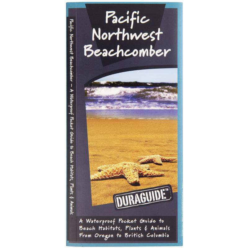 Pacific Northwest Beachcomber Pocket Guide