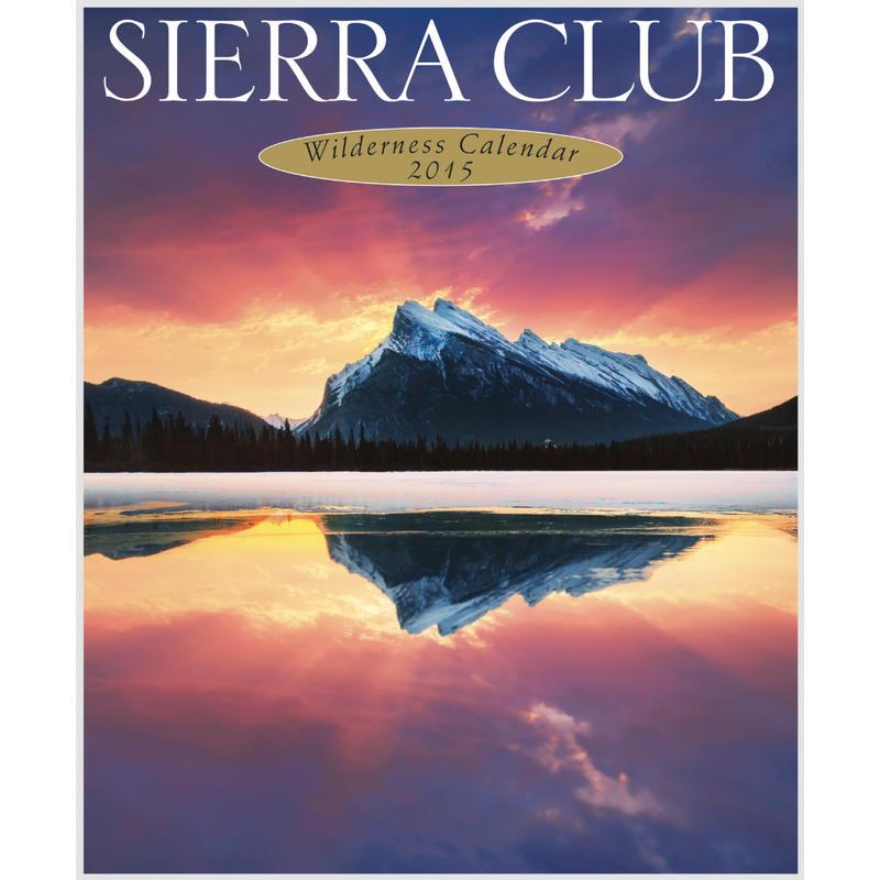 Calendrier mural 2015 Sierra Club Wilderness