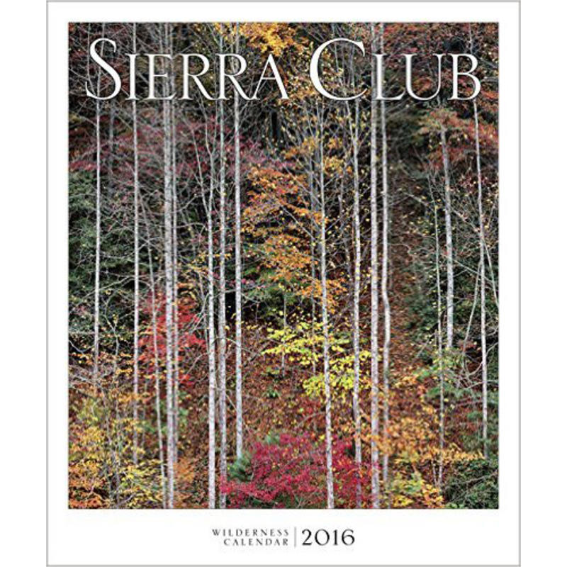 2016 Sierra Club Wilderness Wall Calendar