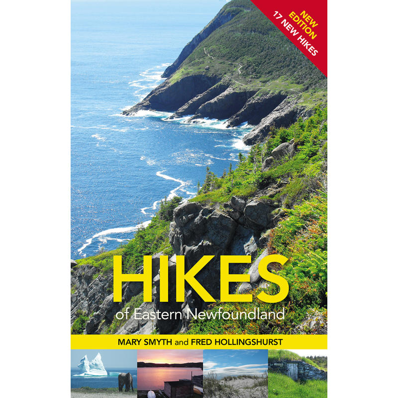 Hikes In Eastern Newfoundland 2nd Edition