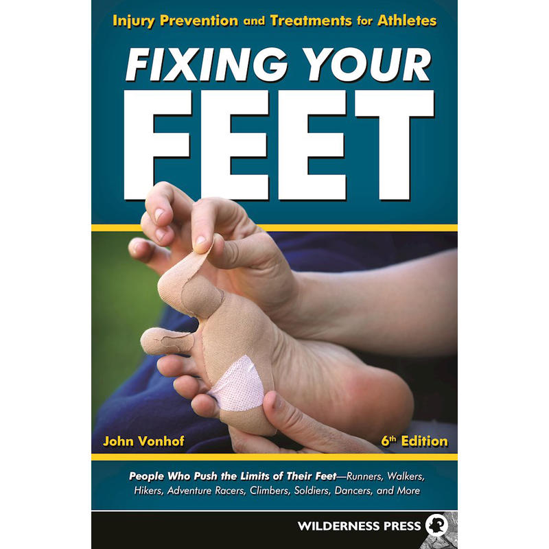 Fixing Your Feet 6th Edition
