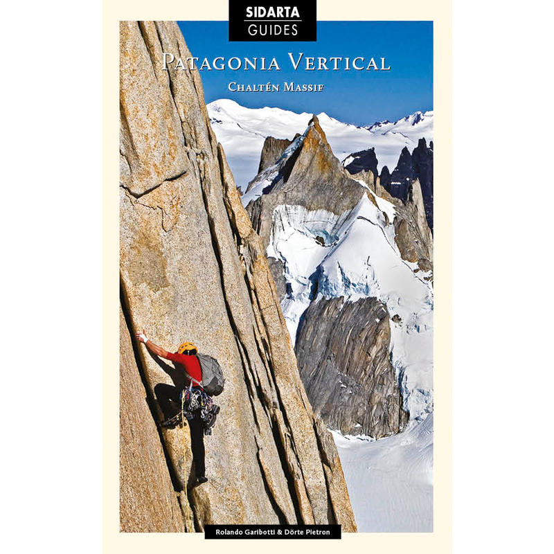 Patagonia Vertical Climbing Guide 2nd Edition