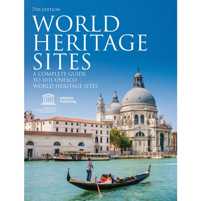 World Heritage Sites 7th Edition