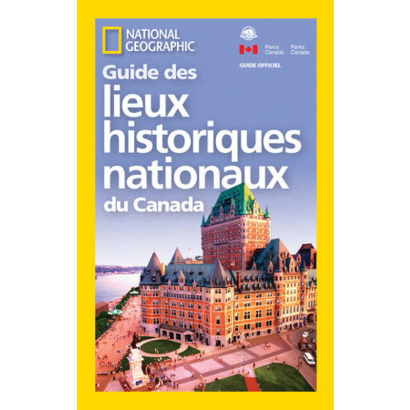 Guide des Lieux historiques nationaux du Canada