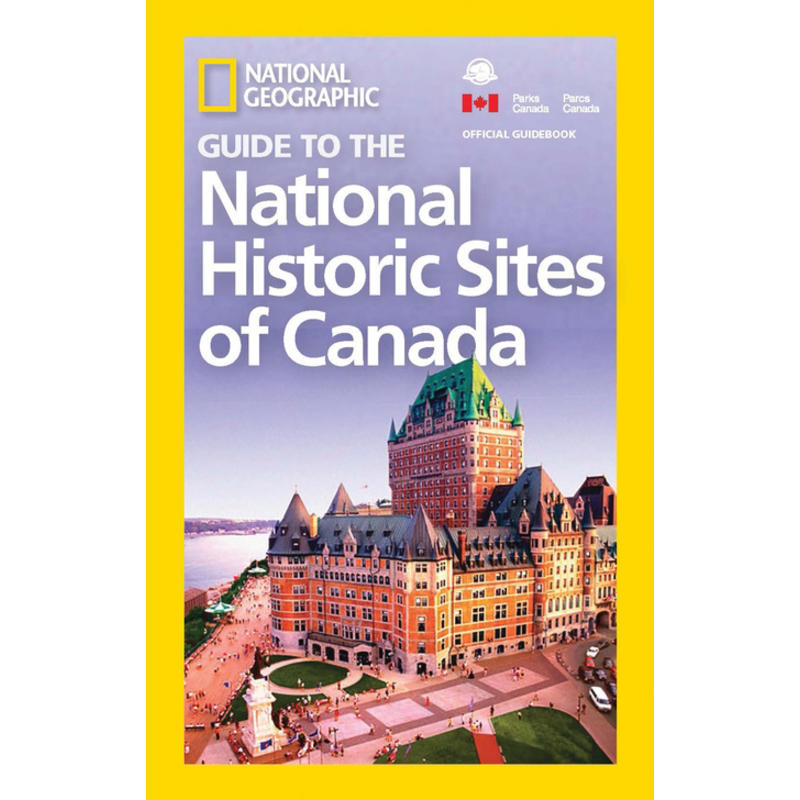 Guide to National Historic Sites of Canada