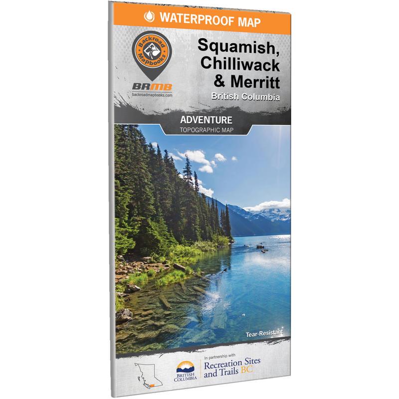 Squamish, Chilliwack& Merritt BC Waterproof Map