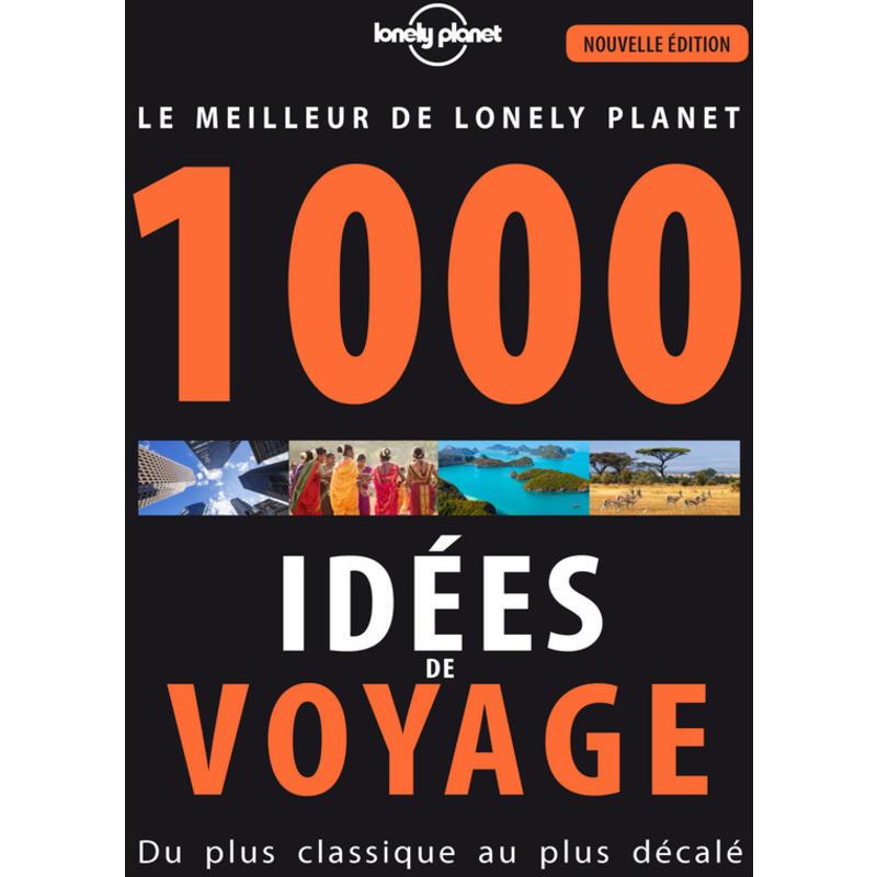 1000 Idées de Voyage 5 edition
