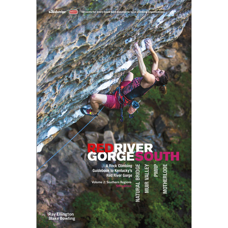 Red River Gorge Rock Climbs South 5th Edition