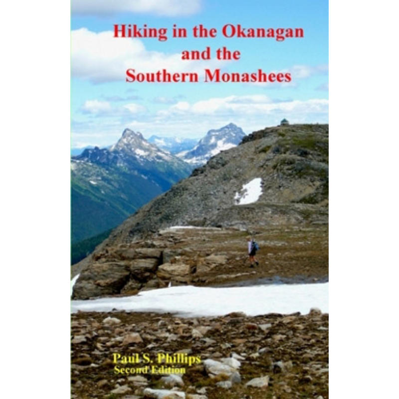 Hiking In The Okanagan And The Southern Monashees